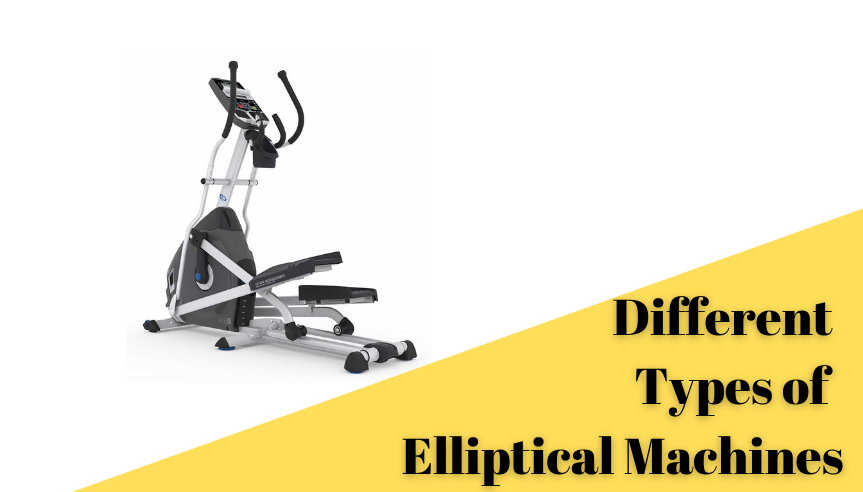 Different Types of Elliptical
