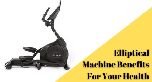 Elliptical Machine Benefits