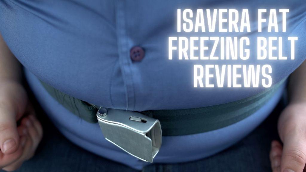 Isavera Fat Freezing Belt Reviews