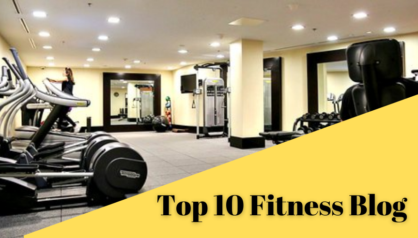 Top 10 Fitness Blog