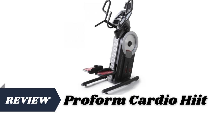 Proform Cardio Hiit
