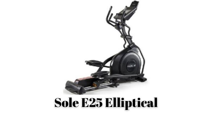 Sole E25 Elliptical Reviews